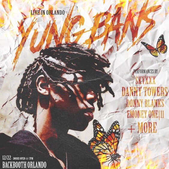 yung bans danny towers emoneyone11 skyxxx flyer